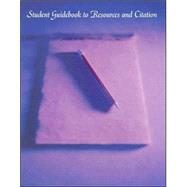 Student Guidebook to Resources and Citation