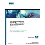 HP IT Essentials I : PC Hardware and Software Lab Companion (Cisco Networking Academy Program)