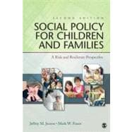 Social Policy for Children and Families : A Risk and Resilience Perspective