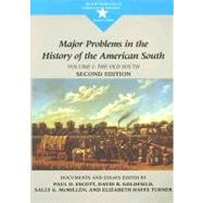 Major Problems in the History of the American South Documents and Essays, Volume 1