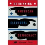 Rethinking American Electoral Democracy