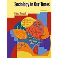 Sociology in Our Times (Non-InfoTrac Version)