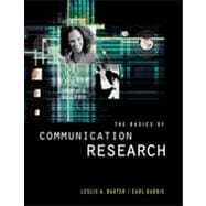 The Basics of Communication Research (with InfoTrac�)