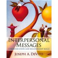 Interpersonal Messages: Communication and Relationship Skills Value Pack (includes Study  for Interpersonal Communication & MyCommunicationLab with E-Book Student Access  )