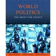 World Politics: The Menu for Choice, 9th Edition