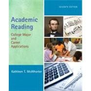 Academic Reading : College Major and Career Applications (with NEW MyReadingLab with Pearson eText Student Access Code Card)