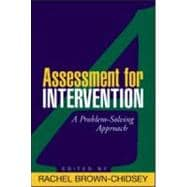 Assessment for Intervention, First Edition A Problem-Solving Approach