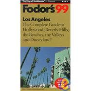 Angeles '99 : The Complete Guide to Hollywood, Beverly Hills, the Beaches, the Valleys and Disneyland