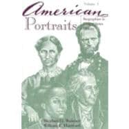American Portraits : Biographies in United States History