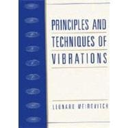 Principles and Techniques of Vibrations 9780023801419R