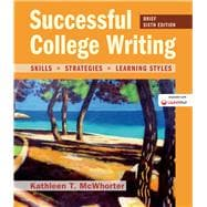 Successful College Writing, Brief Edition Skills, Strategies, Learning Styles