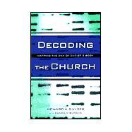 Decoding the Church - Snyder, Howard A.; Runyon, Daniel V.