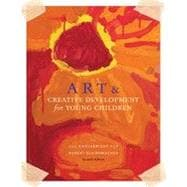 Art and Creative Development for Young Children, 7th Edition