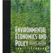 Environmental Economics and Policy : A Modern Approach