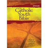 The Catholic Youth Bible: New American Bible Revised Edition (NABRE)