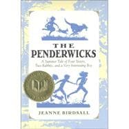 Penderwicks : A Summer Tale of Four Sisters, Two Rabbits, and a Very Interesting Boy