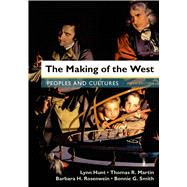 The Making of the West, Combined Volume Peoples and Cultures