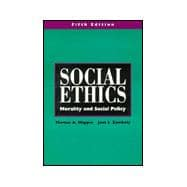 Social Ethics : Morality and Social Policy