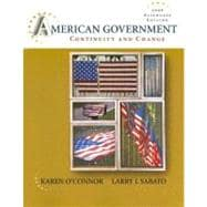 American Government: Continuity and Change, 2008 Alternate Edition