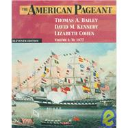 The American Pageant: To 1877