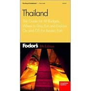 Thailand : The Guide for All Budgets, Where to Stay, Eat, and Explore On and Off the Beaten Path