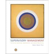Supervisory Management The Art of Inspiring, Empowering, and Developing