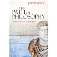 The Path of Philosophy: Truth, Wonder, and Distress, 1st Edition