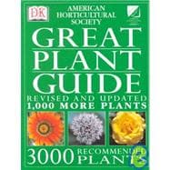American Horticultural Society Great Plant Guide REVISED AND UPDATED