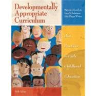 Developmentally Appropriate Curriculum: Best Practices in Early Childhood Education (with MyEducationLab)