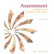 Assessment: In Special and Inclusive Education, 11th Edition