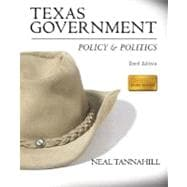 Texas Government: Policy and Politics (Longman Study Edition)