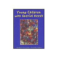 Young Children with Special Needs An Introduction to Early Childhood Special Education