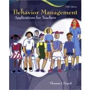 Behavior Management : Applications for Teachers