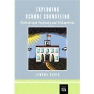 Exploring School Counseling Professional Practices and Perspectives