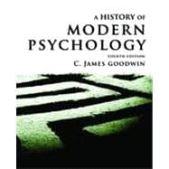 A History of Modern Psychology, 4th Edition