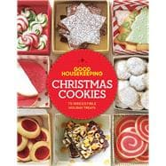 Good Housekeeping Christmas Cookies 75 Irresistible Holiday Treats