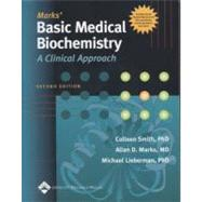 Marks' Basic Medical Biochemistry A Clinical Approach