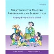 Strategies for Reading Assessment and Instruction: Helping Every Child Succeed (with MyEducationLab)