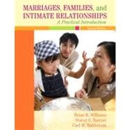 Marriages, Families, and Intimate Relationships : A Practical Introduction