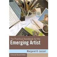 The Practical Handbook for the Emerging Artist, Enhanced Edition, 2nd Edition