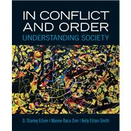 In Conflict and Order Understanding Society Plus MySearchLab with eText -- Access Card Package