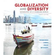 Globalization and Diversity : Geography of a Changing World