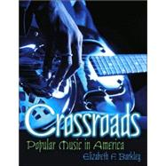 Crossroads : Popular Music in America