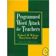 Programmed Word Attack for Teachers