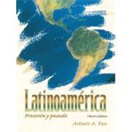Latinoamerica : Presente y Pasado