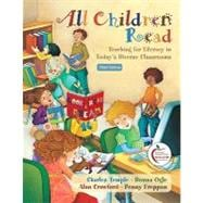 All Children Read : Teaching for Literacy in Today's Diverse Classrooms (with MyEducationLab)