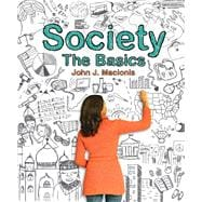Society The Basics Black and White verison Plus MySocLab with Pearson eText -- Access Card Package