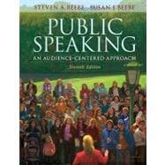 MySpeechLab with Pearson eText -- Standalone Access Card -- for Public Speaking An Audience-Centered Approach