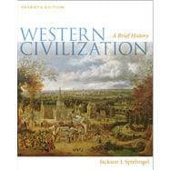 Western Civilization : A Brief History