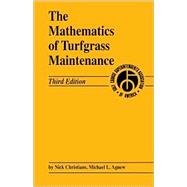 The Mathematics of Turfgrass Maintenance, 3rd Edition